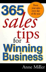 365 Sales Tips for Winning Business - Anne Miller